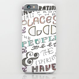 My Inspiration iPhone Case