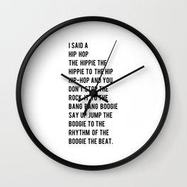 I Said a Hip Hop Hippie to the Hippie Wall Clock