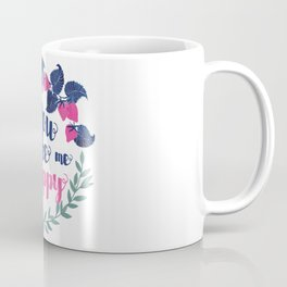 You make me happy quote in floral wreath watercolor Coffee Mug