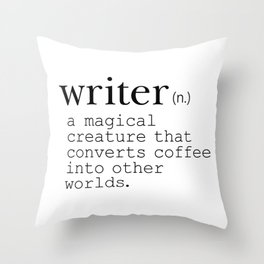 Writer Definition - Converting Coffee Throw Pillow