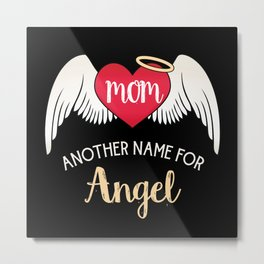 Mom, Another Name For Angel - Trendy Tattoo Heart Wings Metal Print