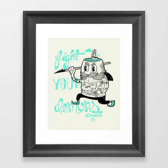 Fight Your Demons Framed Art Print
