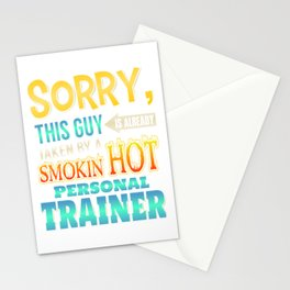 Sorry This Guy Is Taken By A Hot Personal Trainer Stationery Cards