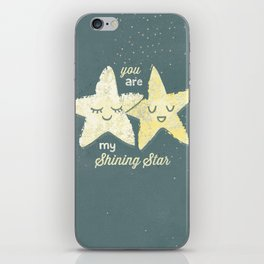 You are My Shining Star iPhone Skin