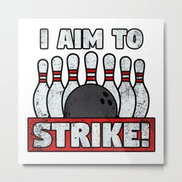 I aim to strike Metal Print