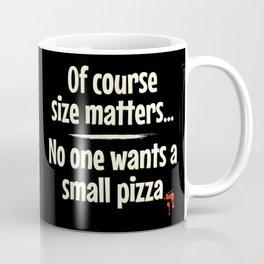 No small Pizza - Dark Coffee Mug