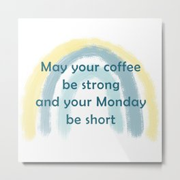 Coffee Blessings Metal Print