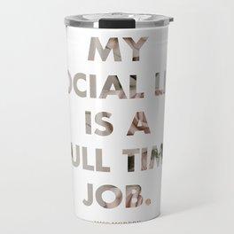 Social Life Travel Mug