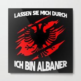 Albania - Funny Albanian Saying Flag Metal Print