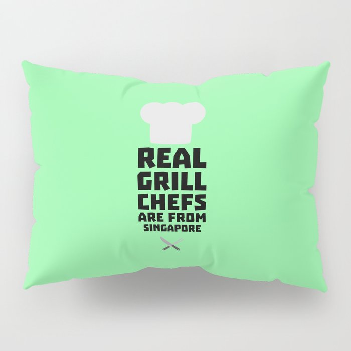 Real Grill Chefs are from Singapore T-Shirt Db2oj Pillow Sham