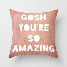 Gosh ( Amazing)  Throw Pillow