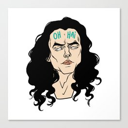 The great lord Tommy Wiseau greets you Canvas Print