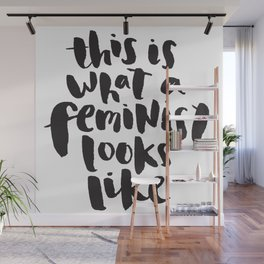 This is What A Feminist Looks Like Wall Mural
