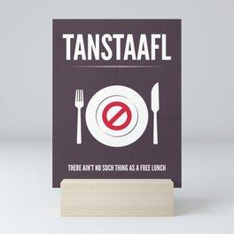 TANSTAFFL Mini Art Print