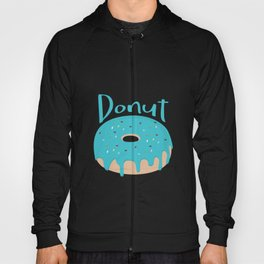 Life is short - Eat more Donuts Hoody