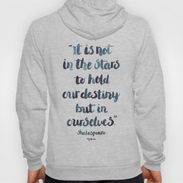 Shakespeare Quote Hoody