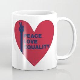 Peace Love Equality - heart Coffee Mug