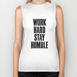 Work Hard Stay Humble black and white typography poster black-white design home decor bedroom wall Biker Tank
