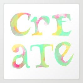 Create Boldly Watercolor Art Print