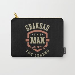 Grandad The Myth The Legend Carry-All Pouch