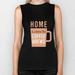 Home Is Where The Coffee Brews Biker Tank