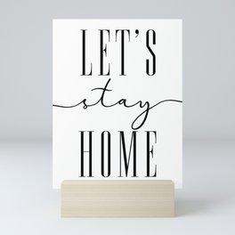 Let's stay home, scandinavian style (2) Mini Art Print