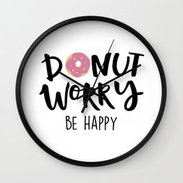 Donut Dorry Be Happy Wall Clock