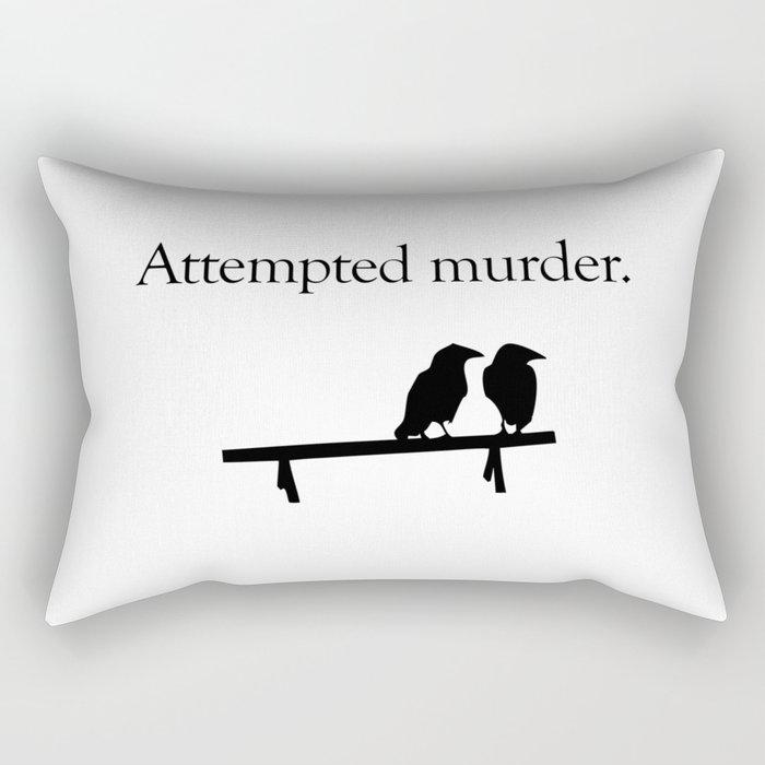 Attempted Murder Rectangular Pillow