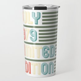 July Cool Vintage Retro Birthday Gift For Your Wife And Husband For Their 40th Birthday Natal Day Travel Mug