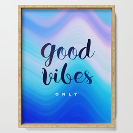 Good Vibes #‎homedecor‬ #‎cool #positive Serving Tray