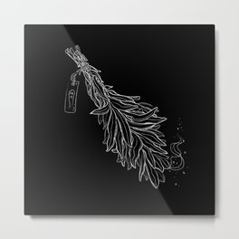 Burn sage, not our sisters Metal Print