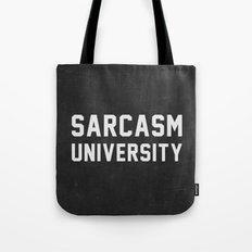 Sarcasm University Tote Bag