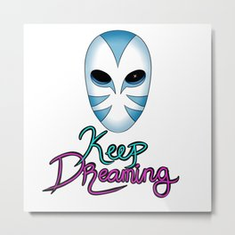Keep Dreaming Metal Print