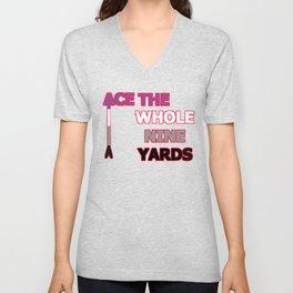 Ace The Whole Nine Yards Unisex V-Neck