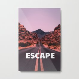 ESCAPE to the wild Metal Print