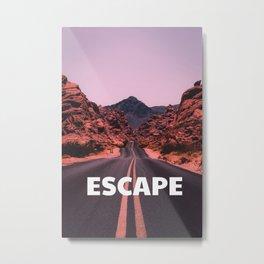 ESCAPE to the wild Metal Print