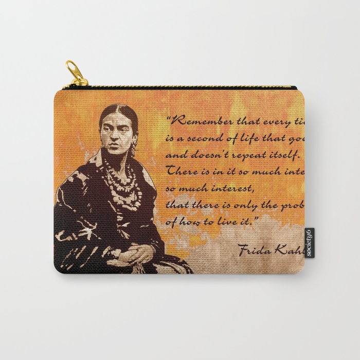 FRIDA KAHLO - the mistress of ARTs - quote Carry-All Pouch