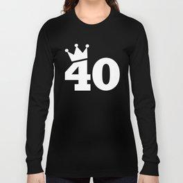 Crown 40th birthday Long Sleeve T-shirt