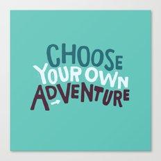 Choose Canvas Print
