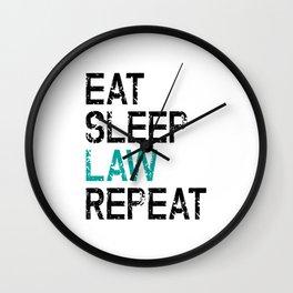Eat Sleep Law Repeat Lawyer Judge Jurist Wall Clock