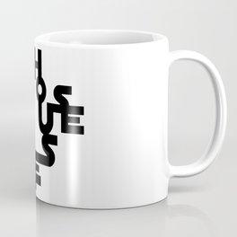 My house my rules Coffee Mug