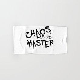 Chaos Has No Master Black Graffiti Text Hand & Bath Towel
