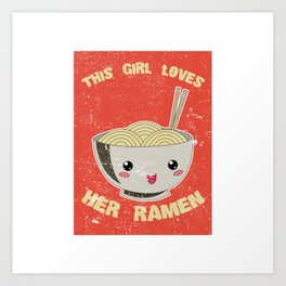 This Girl Loves Her Ramen Japanese Noodles Lover Vintage Retro Art Print