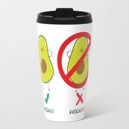 AvocaDO & AvocaDON'T Travel Mug
