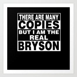 I Am Bryson Funny Personal Personalized Fun Art Print