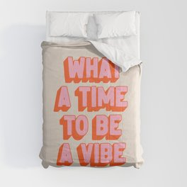 What A Time To Be A Vibe: The Peach Edition Comforters