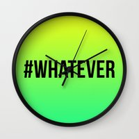 whatever Wall Clocks featuring WHATEVER by #ARTIST
