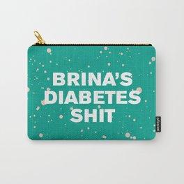 Brina's Diabetes Sh*t (Custom) Carry-All Pouch