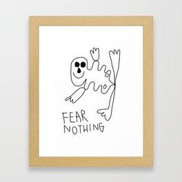 Fear Nothing Framed Art Print
