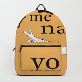 You make me nappy Backpack